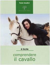 9788883722424: Comprendere il cavallo (Facile facile)