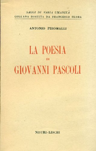 9788883810367: La poesia di Giovanni Pascoli