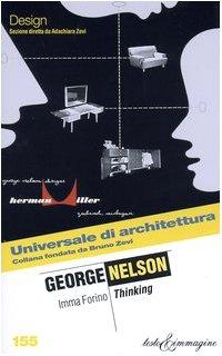 George Nelson. Thinking: Immacolata Forino