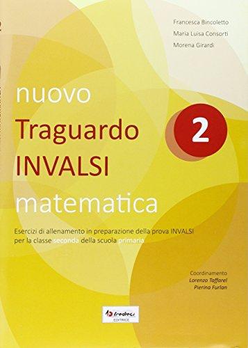 9788883883583: Nuovo Traguardo INVALSI matematica. Per la Scuola elementare: 2