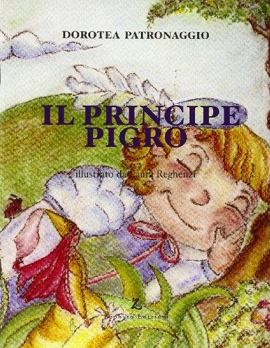9788883890765: Il principe pigro (Primavera)