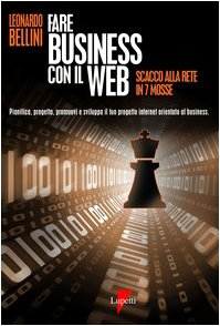 9788883911811: Fare business con il Web. Scacco alla rete in 7 mosse