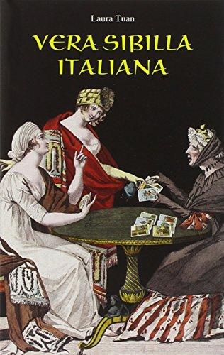 9788883958519: Vera sibilla italiana. Con 52 carte