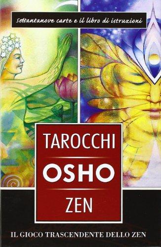 9788883958595: I tarocchi zen di Osho. Il gioco trascendente dello zen. Con 79 carte
