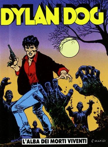 9788883959264: Dylan Dog. L'alba dei morti viventi