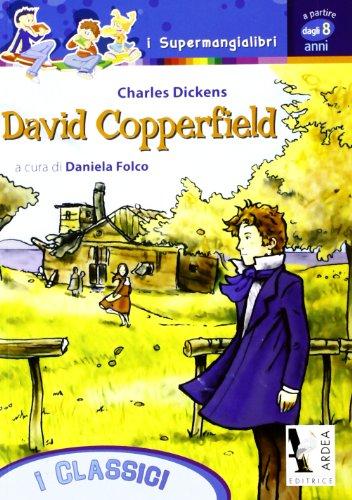 9788883972584: David Copperfield (I supermangialibri)