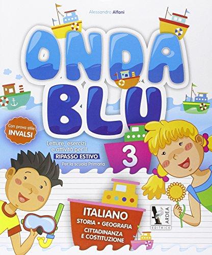 9788883974052: Onda blu italiano. Per la Scuola elementare: 3