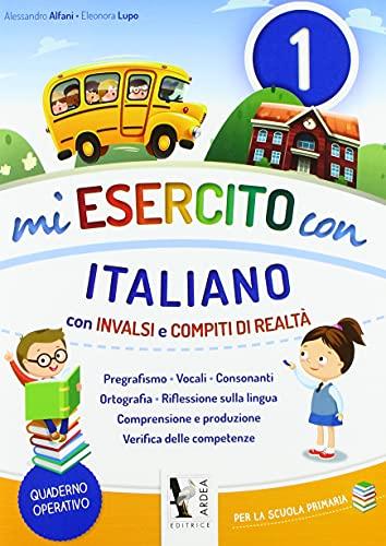 9788883974472: Mi esercito con italiano. Con INVALSI e compiti di realtà. Per la Scuola elementare: 2: 1