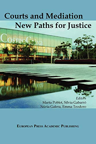 Courts and Mediation: New Paths for Justice