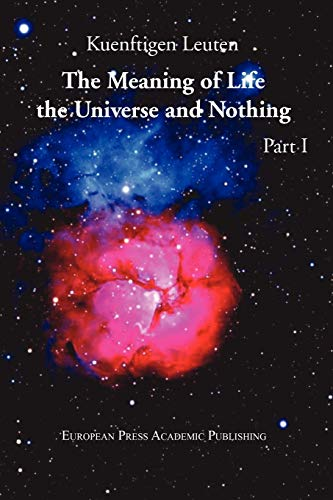 9788883980688: The Meaning of Life, the Universe, and Nothing - Part I