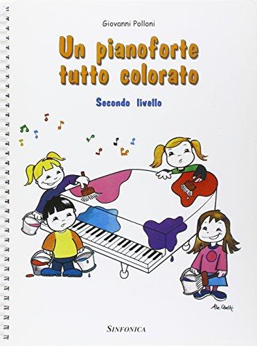 Un pianoforte tutto colorato. 2° livello - Giovanni Polloni