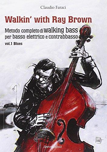 9788884003027: Walkin' With Ray Brown Vol.1(Met.Compl.Walking Bass)
