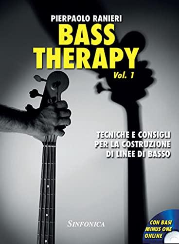 9788884003645: Bass therapy. Metodo. Ediz. per la scuola. Tecniche e consigli per la costruzione di linee di basso (Vol. 1)