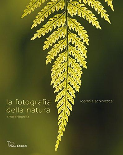 9788884010681: Fotografia della natura. Arte e tecnica