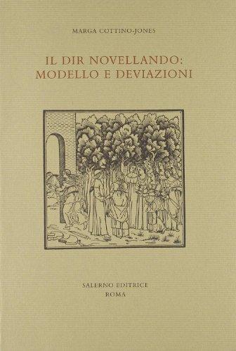 Il dir novellando: modello e deviazioni.: Cottino-Jones,Marga.