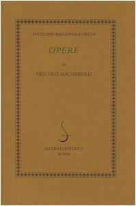 9788884022318: L'edizione nazionale delle opere di Niccolò Machiavelli