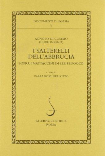 I salterelli dell'abbrucia sopra i mattaccini di ser Fedocco.: Agnolo di Cosimo (Il Bronzino).