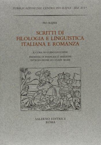 9788884022424: Scritti di Filologia e Linguistica Italiana e Romanza
