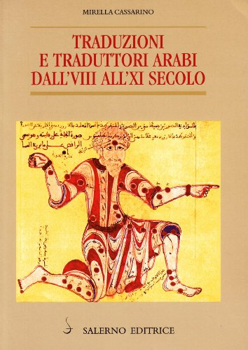 9788884022578: Traduzioni e traduttori arabi dall'8. all'11. secolo (Piccoli saggi) (Italian Edition)