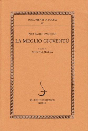 9788884022646: La meglio gioventù (Documenti di poesia) (Italian Edition)