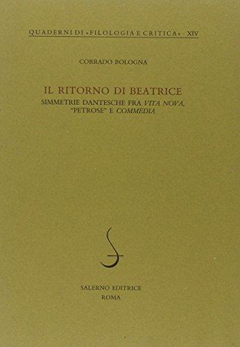 """""""Il ritorno di Beatrice. Simmetrie dantesche fra """"Vita Nova"""", """"Petrose"""" e ..."""