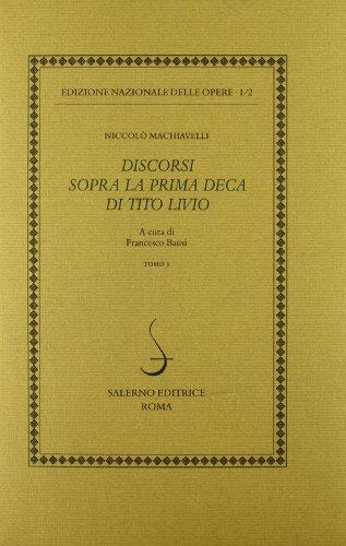 Opere Politiche vol.II:Discorsi sopra la prima deca di Tito Livio.