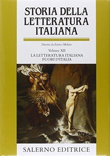 9788884023902: Storia della letteratura italiana. La letteratura italiana fuori d'Italia (Vol. 12) (Grandi opere)