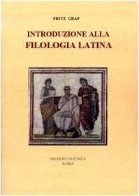 9788884024114: Introduzione alla filologia latina