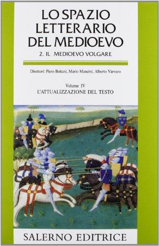 Lo spazio letterario del Medioevo. Il Medioevo: M. Mancini, A.