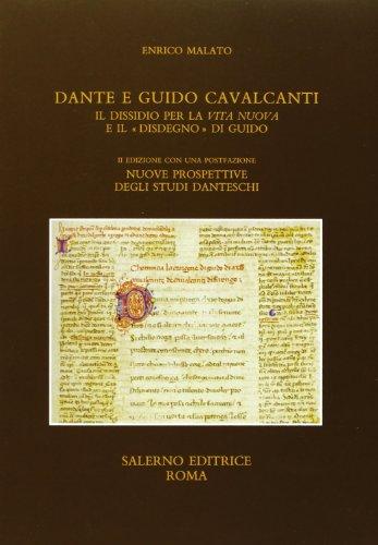 9788884024510: Dante e Guido Cavalcanti. Il dissidio per la «Vita nuova» e il «disdegno» di Guido