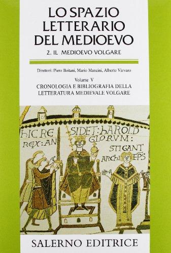 Lo spazio letterario del Medioevo. Il Medioevo: aa vv