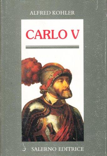 Carlo V.: Kohler,Alfred.