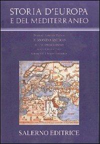 Storia d'Europa e del Mediterraneo. L'ecumene romana: