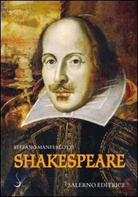 Shakespeare.: Manferlotti, Stefano.