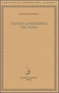 """""""Dante e la paternità del """"Fiore"""". """": Stoppelli,Pasquale."""