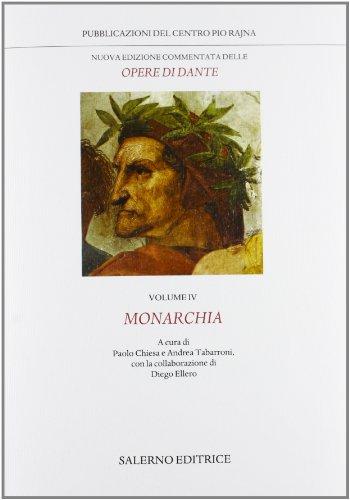9788884028532: Nuova edizione commentata delle opere di Dante vol. 4 - Monarchia