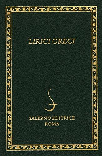 9788884028914: Lirici greci. Testo greco a fronte