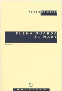 9788884030221: Elena guarda il mare (Le pupe)