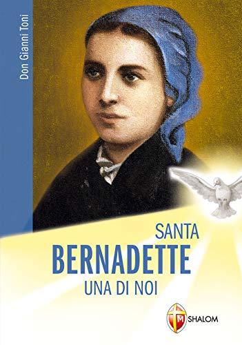 9788884042156: Bernadette: una di noi