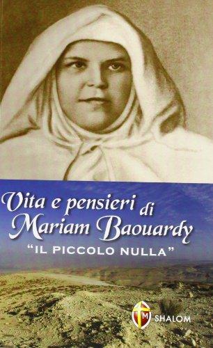 9788884043030: Vita e pensieri di Mariam Baouardy «il piccolo nulla»