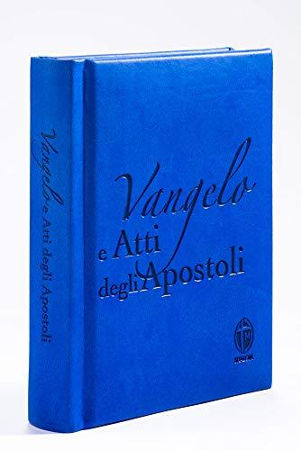 9788884043986: Vangelo e Atti degli Apostoli. Edizione pregiata in ecopelle azzurro