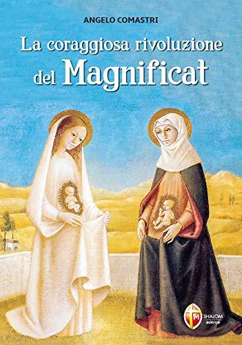 9788884045836: La coraggiosa rivoluzione del Magnificat