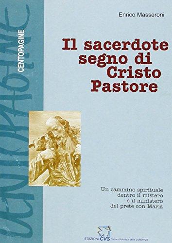 9788884070104: Il sacerdote segno di Cristo pastore (Centopagine)
