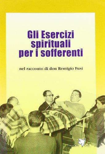 Gli esercizi spirituali per i sofferenti: Fusi, Remigio