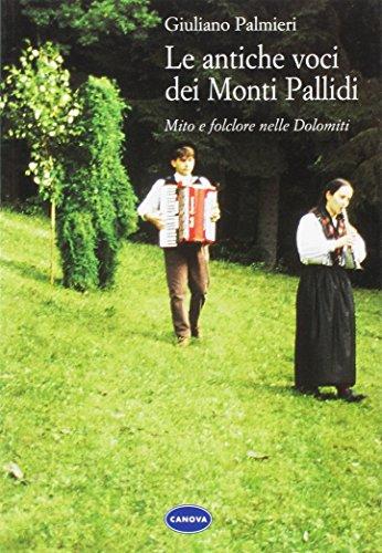 Le Antiche Voci Dei Monti Pallidi: Mito: Giuliano Palmieri