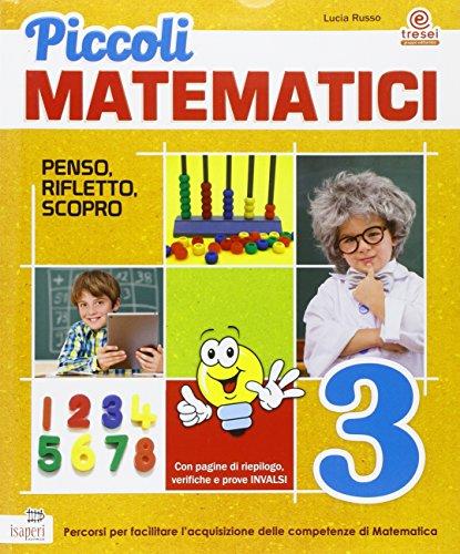 9788884147295: Piccoli matematici. Con espansione online. Per la 3ª classe elementare