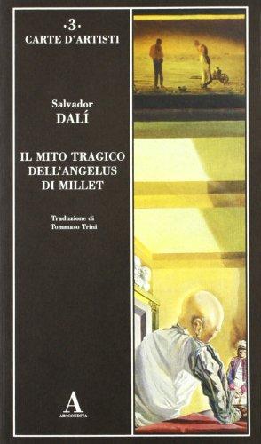 Il mito tragico dell'Angelus di Millet (9788884160027) by [???]
