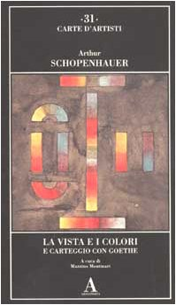 9788884160423: La vista e i colori-Carteggio con Goethe