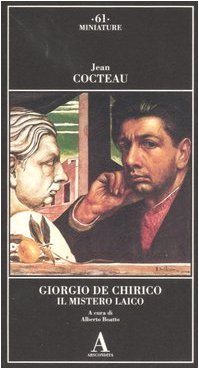 9788884161697: Giorgio de Chirico. Il mistero laico