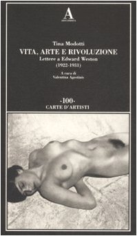 Vita, arte e rivoluzione. Lettere a Edward Weston (1922-1931) (9788884161826) by [???]